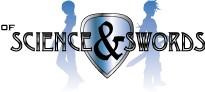 Of Science & Swords